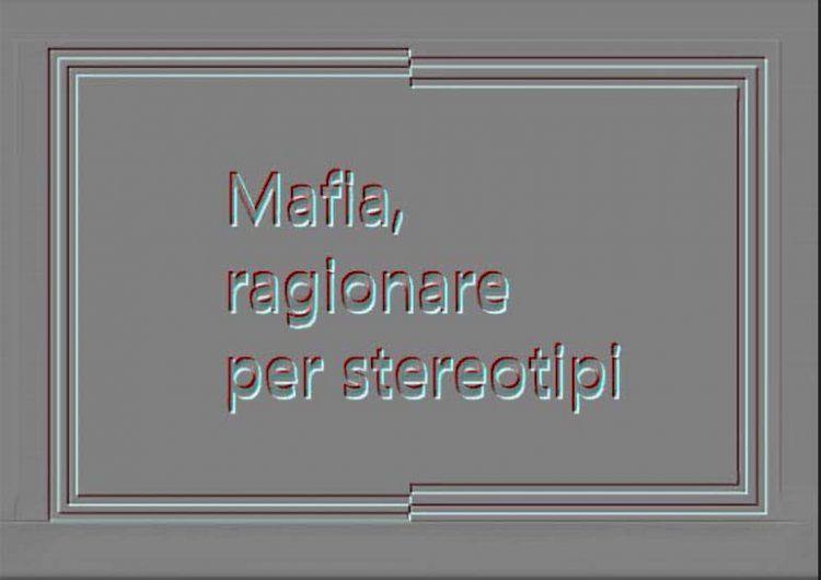 Calabria.MAFIA, ragionare per stereotipi