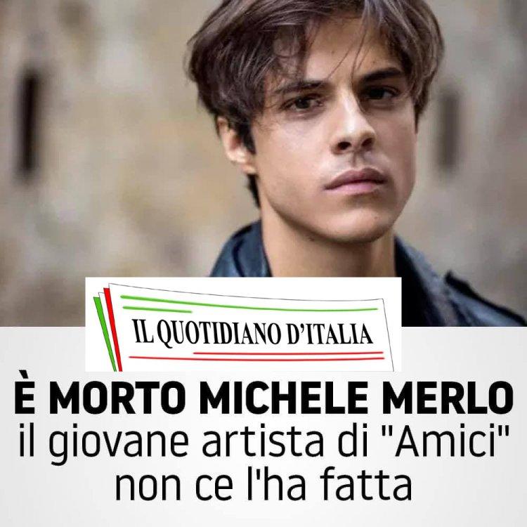 E' morto Michele Merlo. Rabbia per il ricovero d' urgenza