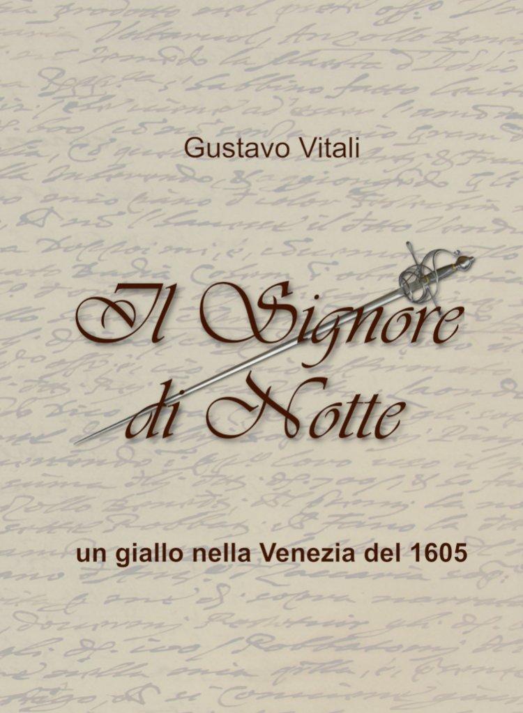 Il Signore di Notte: un giallo nella Venezia alle soglie del Barocco